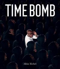 Téléchargements gratuits d'ebook Time Bomb RTF CHM (Litterature Francaise) 9782226442536
