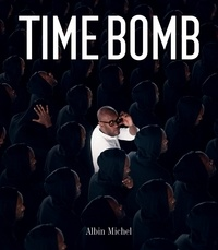 Fichier ebook txt téléchargement gratuit Time Bomb in French