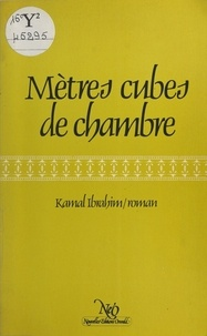 Kamal Ibrahim - Mètres cubes de chambre - Roman.