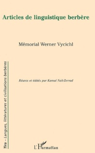 Kamal Naït-Zerrad - Articles de linguistique berbère - Mémorial Werner Vycichl.