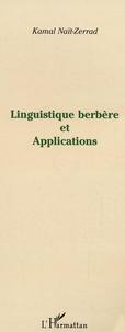 Kamal Naït-Zerrad - Linguistique berbère et applications.