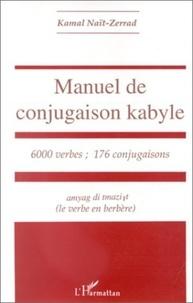 Kamal Naït-Zerrad - Manuel de conjugaison kabyle.