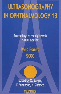 Ultrasonography in ophthalmology 18. - Proceedings of the SIDUO meeting, Paris France 2000.pdf
