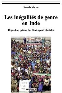 Kamala Marius - Les inégalités de genre en Inde - Regard au prisme des études postcoloniales.