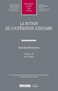 Kamalia Mehtiyeva - La notion de coopération judiciaire.