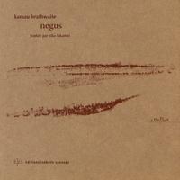 Kamau Brathwaite - Negus. 1 CD audio
