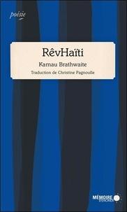 Kamau Brathwaite - RêvHaïti.