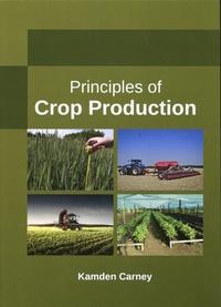 Kamden Carney - Principles of Crop Production.
