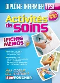 Kamel Abbadi et Houriya Zaouch - Activités de soins en fiches mémos.