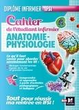 Kamel Abbadi - Cahier de l'étudiant infirmier - Anatomie-Physiologie.