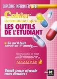 Kamel Abbadi - Cahier de l'étudiant infirmier - Les outils de l'étudiant.