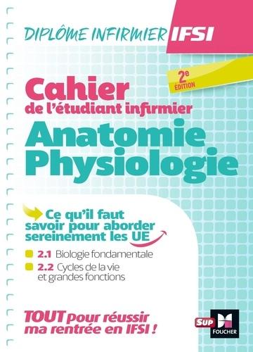 Kamel Abbadi et Marc Besson - Cahier de l'étudiant infirmier - Anatomie-Physiologie.