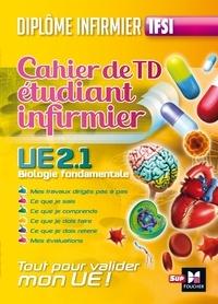 Kamel Abbadi - Cahier de TD de l'étudiant infirmier - Biologie fondamentale UE 2.1.