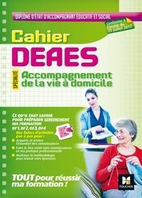 Cahier DEAES Accompagnement de la vie à domicile - Kamel Abbadi |