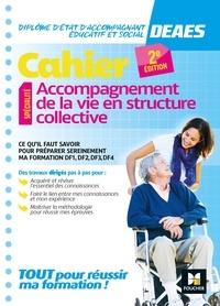 Cahier DEAES- Accompagnement de la vie en structure collective - Kamel Abbadi |
