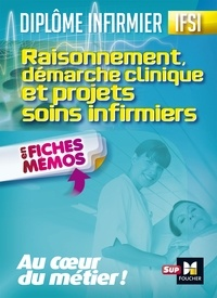 Kamel Abbadi et Peter Crevant - Raisonnement, démarche clinique et projets soins infirmiers.