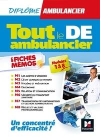 Kamel Abbadi et Antoine Thimon - Tout le DE Ambulancier en fiches mémos.