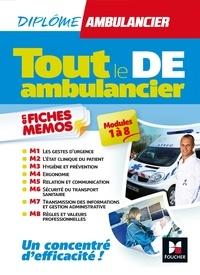 """Kamel Abbadi et Antoine Thimon - Tout le DE """"Ambulancier"""" modules 1 à 8 en fiches mémos - DEA - Révision."""