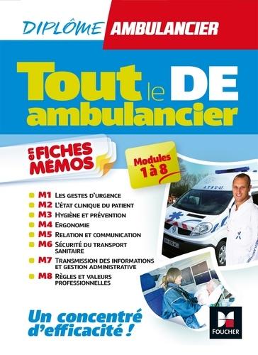 """Tout le DE """"Ambulancier"""" modules 1 à 8 en fiches mémos - DEA - Révision"""
