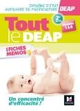 Kamel Abbadi et Priscilla Benchimol - Tout le DEAP en fiches mémos - Diplôme Etat Auxiliaire de Puériculture - Révision.
