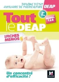 Kamel Abbadi et Marlène Gratiot - Tout le DEAP en fiches mémos - Diplôme d'état auxiliaire de puériculture, modules 1 à 8.