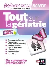 Kamel Abbadi et Lénaïck Ramage - Tout sur la Gériatrie - Infirmier - IFSI - DEI - Révision.