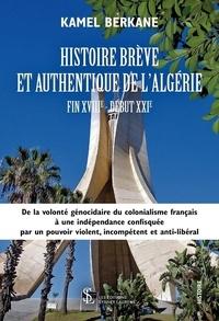 Histoiresdenlire.be Histoire brève et authentique de l'Algérie - Fin XVIIIe - début XXIe Image