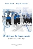 Kamel Daoud - BibliOdyssées - 50 histoires de livres sauvés.