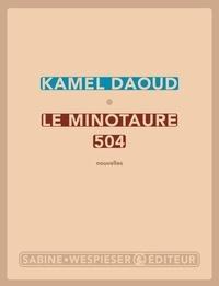 Kamel Daoud - Le minotaure 504.