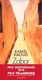 Kamel Daoud - Zabor - ou Les psaumes.