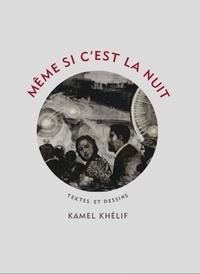 Kamel Khélif - Et même si la nuit - Tirage de tête.
