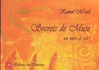 Kamel M'rad - Secrets de muse en vers à soi !.
