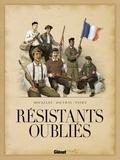 Kamel Mouellef et Olivier Jouvray - Résistants oubliés.