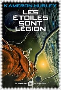 Kameron Hurley - Les Etoiles sont Légion.
