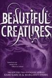 Kami Garcia et Margaret Stohl - Beautiful Creatures 01.