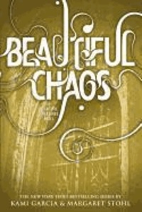 Kami Garcia et Margaret Stohl - Beautiful Creatures 03. Beautiful Chaos.