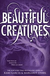 Kami Garcia et Margaret Stohl - Beautiful Creatures.