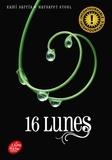 Kami Garcia - Lunes Tome 1 : 16 lunes.