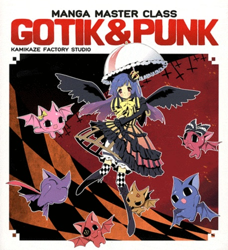 Kamikaze Factory Studio - Manga Master Class Gotik & Punk.
