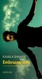 Kamila Shamsie - Embrasements.