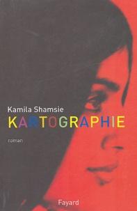 Kamila Shamsie - Kartographie.