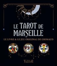 Kamina Brochka et Charly Samson - Le tarot de Marseille - Le livre & le jeu original de Grimaud.