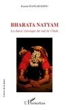 Kamini Rangaradjou - Bharata Natyam - La danse classique du sud de l'Inde.
