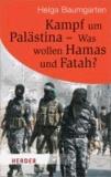 Kampf um Palästina - Was wollen Hamas und Fatah?.
