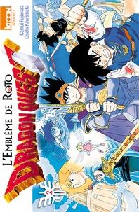 Kamui Fujiwara - Dragon Quest - Emblem of Roto Tome 2 : .