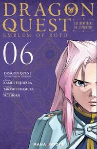 Kamui Fujiwara et Takashi Umemura - Dragon Quest - Les héritiers de l'Emblème Tome 6 : .