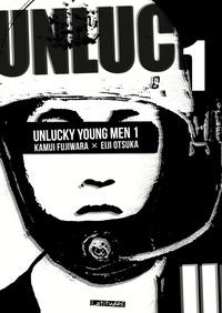 Kamui Fujiwara - Unlucky Young Men Tome 1 : .