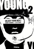 Kamui Fujiwara et Eiji Otsuka - Unlucky Young Men Tome 2 : .