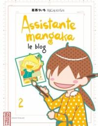 Kana - Assistante mangaka le blog  : Assistante mangaka le blog T2.