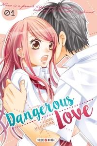 Kana Nanajima - Dangerous Love Tome 1 : .